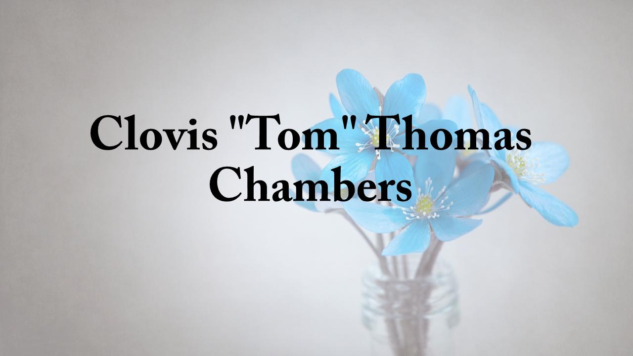 clovis_tom_thomas_chambers.png